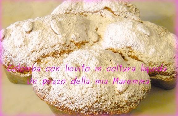 Colomba Classica Con Lievito In Coltura Liquida – Il 24 Il Mio Blog Compie Un Anno –