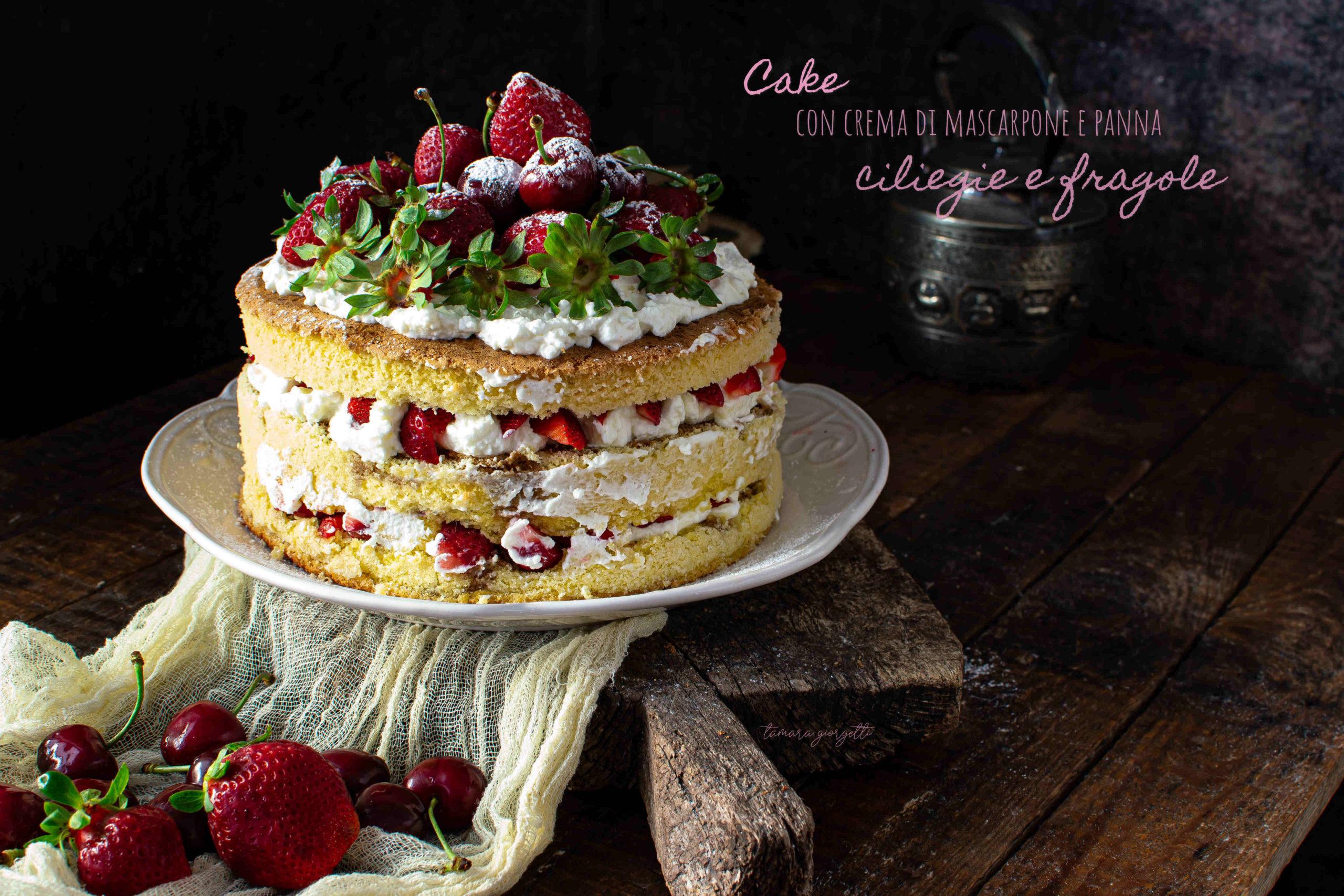 Cake Con Crema Al Mascarpone Fragole E Ciliegie