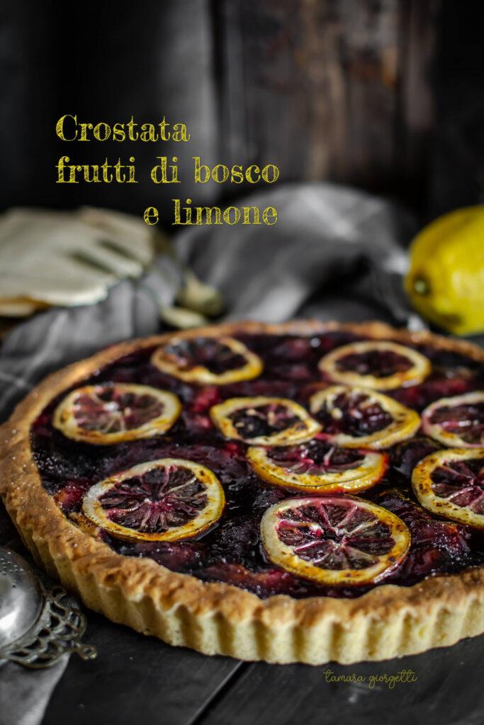 Crostata frutti di bosco e limone