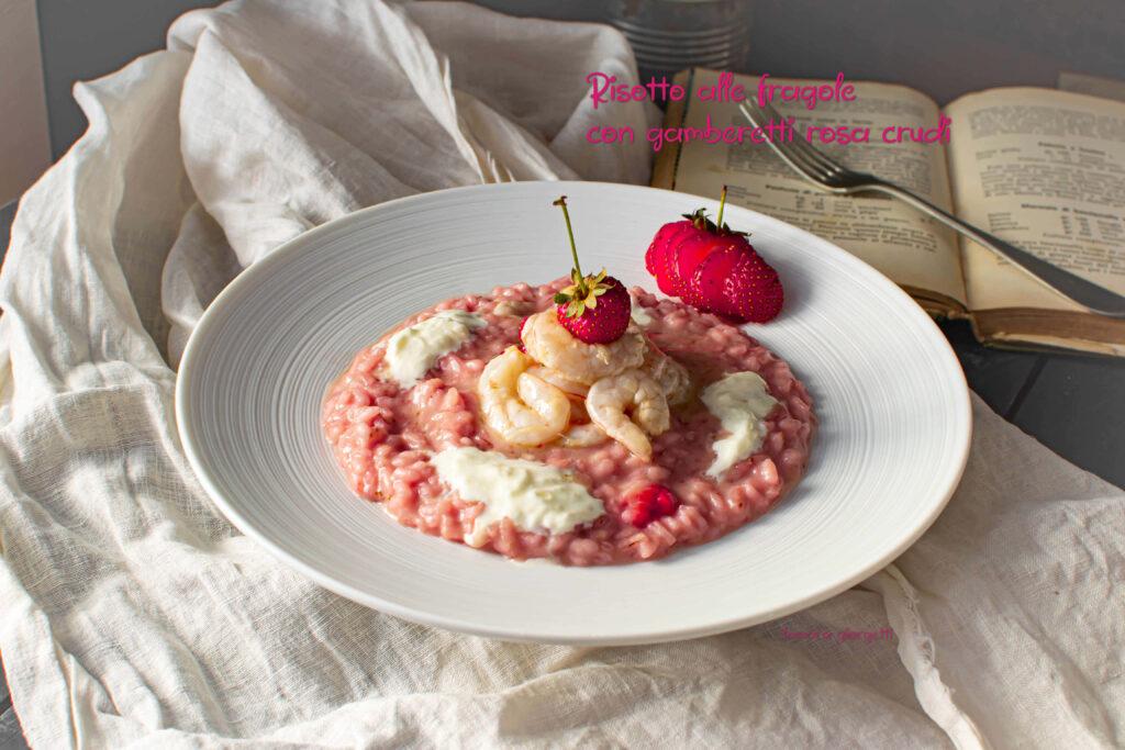 risotto alle fragole e gamberetti rosa